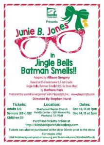 Kids' Backporch Productions presents Junie B in Jingle Bells Batman Smells