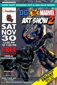 DC vs. Marvel Art Show II | Nov. 29-30th | Saint A...