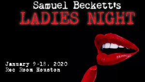 Samuel Beckett's Ladies Night
