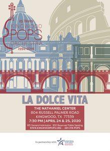 Kingwood Pops Orchestra Concert - La Dolce Vita