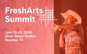 Fresh Arts 2020 Summit
