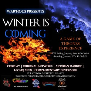 Winter Is Coming! A Game of Thrones Experience