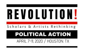 Revolution! Scholars and Artists Rethinking Politi...
