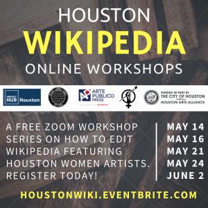 Houston Online Wikipedia Edit-a-thon Workshop Series