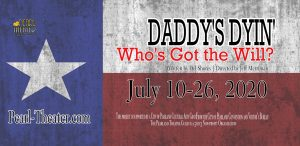 Pearl Theater Presents Daddy's Dyin' Who's G...