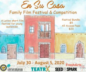 En Su Casa: Family Film Festival and Competition