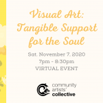 Visual Art: Tangible Support for the Soul