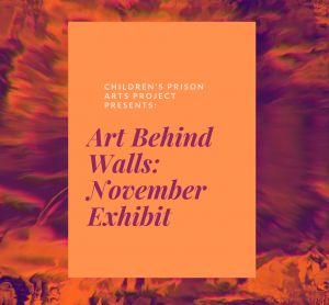 November Art Behind Walls Exhibit