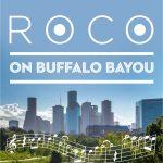 ROCO on Buffalo Bayou