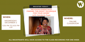 """Revision Essentials: Finding the Right Technique for Your Work"" ONLINE with Sanderia Faye"