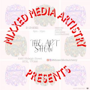 Mixxed Media Artistry presents The Art Show