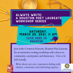 Always Write: A Houston Poet Laureate Workshop Series