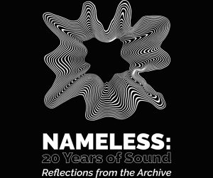 Nameless: 20 Years Of Sound
