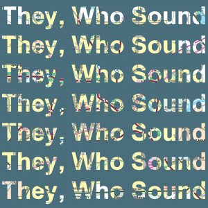 They, Who Sound: Special Delivery