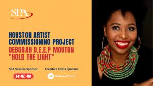 Houston Artist Commissioning Project Digital Premiere - Deborah D.E.E.P. Mouton