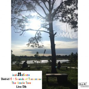 Insta11ations District E: Sounds of Tomorrow: The Oracle Tree