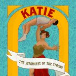 Katie -The Strongest of The Strong with Houston Grand Opear and Miller Outdoor Theatre