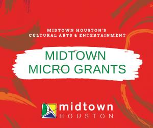 midtownHOU Arts Micro Grants 2021