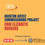 Houston Artist Commissioning Project Digital Premiere - Erin Elizabeth Rodgers