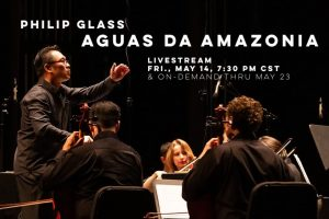 Philip Glass: Aguas da Amazonia