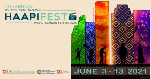 17th Annual Houston Asian American Pacific Islander Film Festival