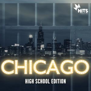 SUMMER 2021: Chicago: High School Edition (Grades 7-12)