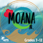 Disney's Moana JR. (Grades 7-12): SESSION B