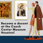 Become a Docent at the Czech Center Museum Houston