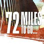 72 Miles to Go...