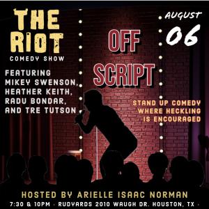"The Riot Comedy Show presents ""Off Script"""
