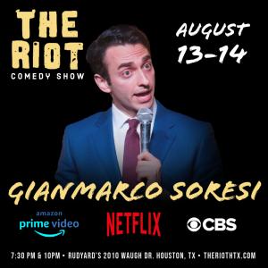 The Riot Comedy Show presents Gianmarco Soresi (Ne...