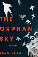 Ella Leya: The Orphan Sky -  Discussion and Book Signing