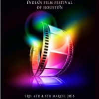 7th Annual Indian Film Festival of Houston (IFFH)