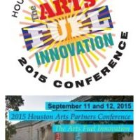 2015 Houston Arts Partners Conference: The Arts Fuel Innovation