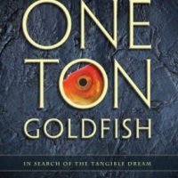 One Ton Goldfish: In Search of the Tangible Dream - Justin Garcia book debut & signing