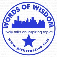 WORDS OF WISDOM:  lively talks on inspiring topics (Fridays)