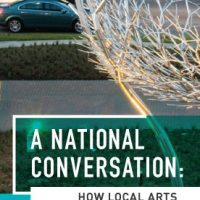 A National Conversation: How Local Arts Communities Organize NEW DATE