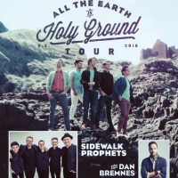Tenth Avenue North – All The Earth Is Holy Ground Tour