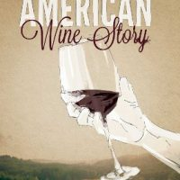 Culinary Movie Series: American Wine Story