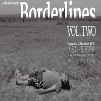 Borderlines Volume Two Book Launch + Celebration