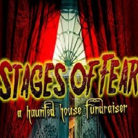 Stages of Fear - a Haunted House Fundraiser