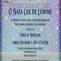 The Piping Rock Singers w/the Viols of Houston: O Nata Lux de Lumine - O Light Born of Light