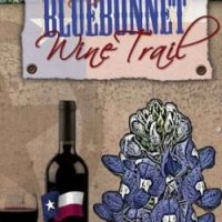 Bluebonnet Wine Trail, October Wine and Sausage Trail (Weekends)