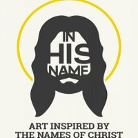 In His Name - Art Inspired by the Names of Christ