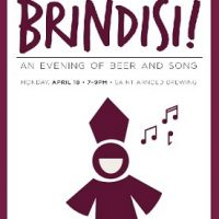Brindisi! An evening of beer and song POSTPOINED