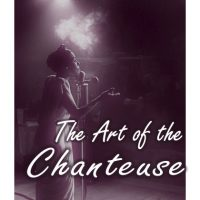 LSL Cabaret: The Art of the Chanteuse