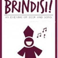 Brindisi! An evening of beer and song