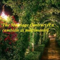The Marriage Contract (La cambiale di matrimonio) NEW DATE