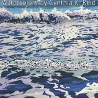 Drawn by the Sea: Watercolors by Cynthia K Reid
