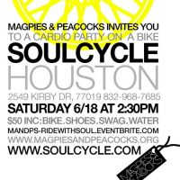 Soul Cycle Houston Charity Ride (Benefitting Non-Profit Design House Magpies & Peacocks)